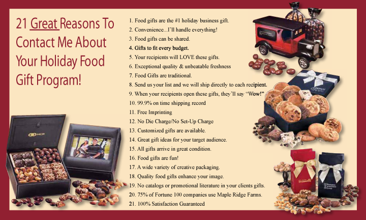 21 great reasons to contact me about your holiday food gift program!